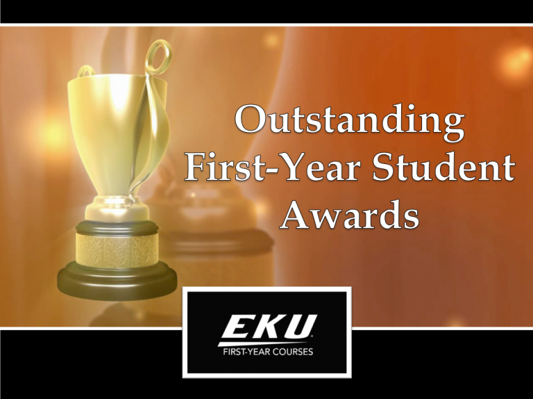 Outstanding First-Year Student Awards